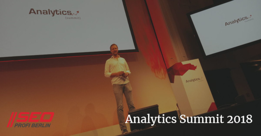 Analytics Summit 2018 in Hamburg - Recap des SEO Profi Berlin