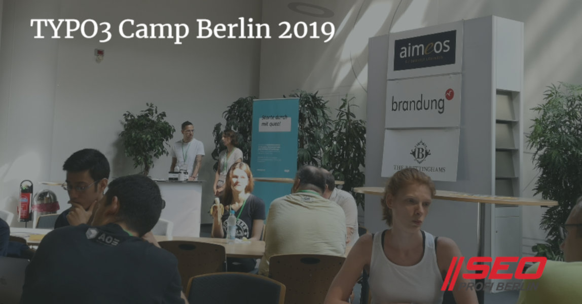 TYPO3Camp Berlin 2019 - sponsored by SEO Profi Berlin