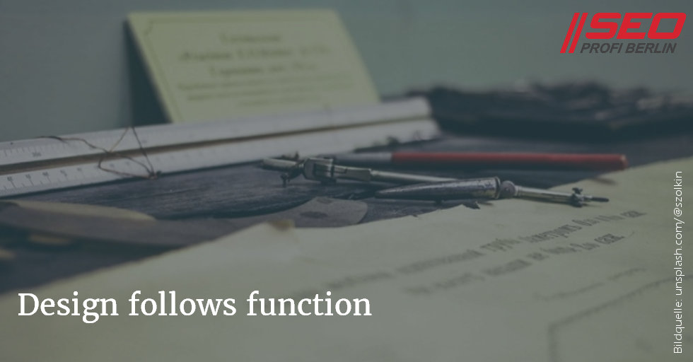 Form folgt Funktion - Webdesign follows function