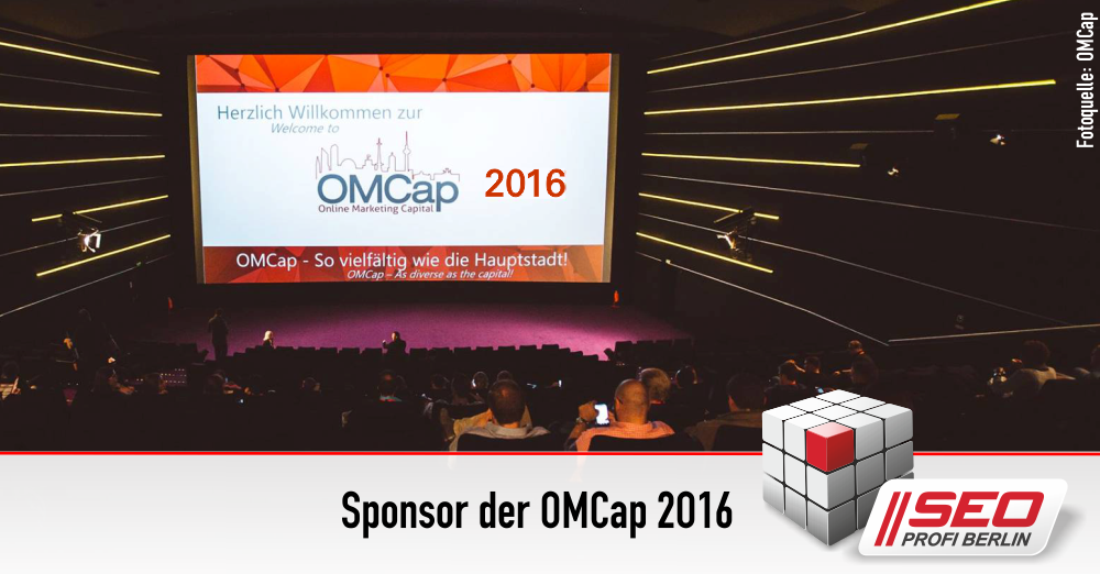 OMCap 2016 - 5.+6.10.2016 in Berlin - sponsored by SEO Profi Berlin